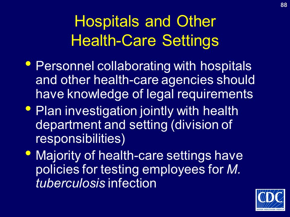 Hospitals and Other Health-Care Settings
