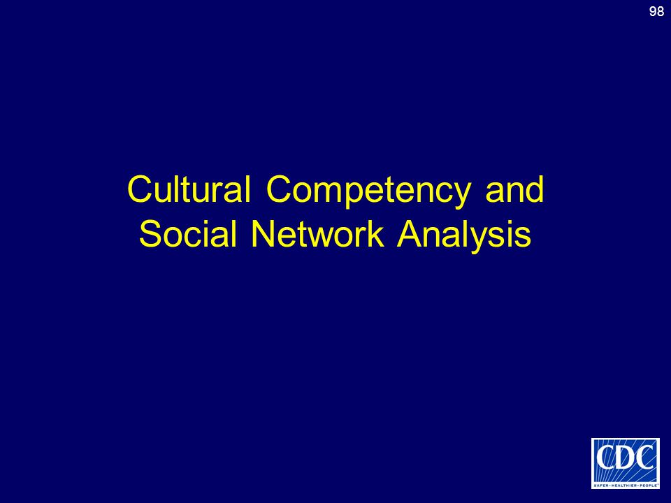Cultural Competency and Social Network Analysis