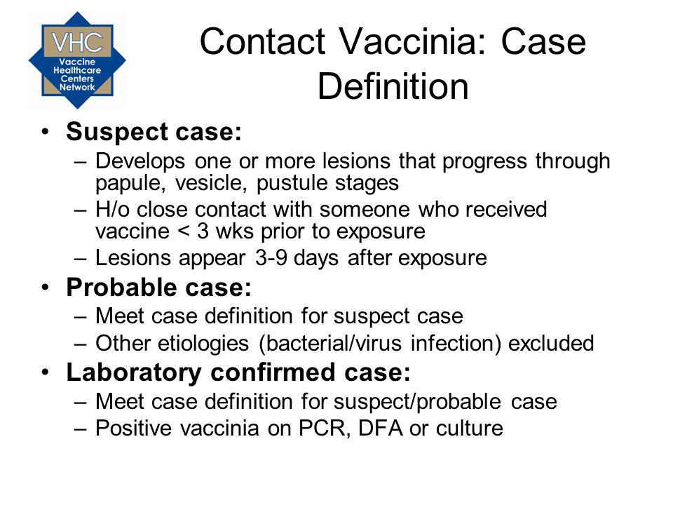 Contact Vaccinia: Case Definition