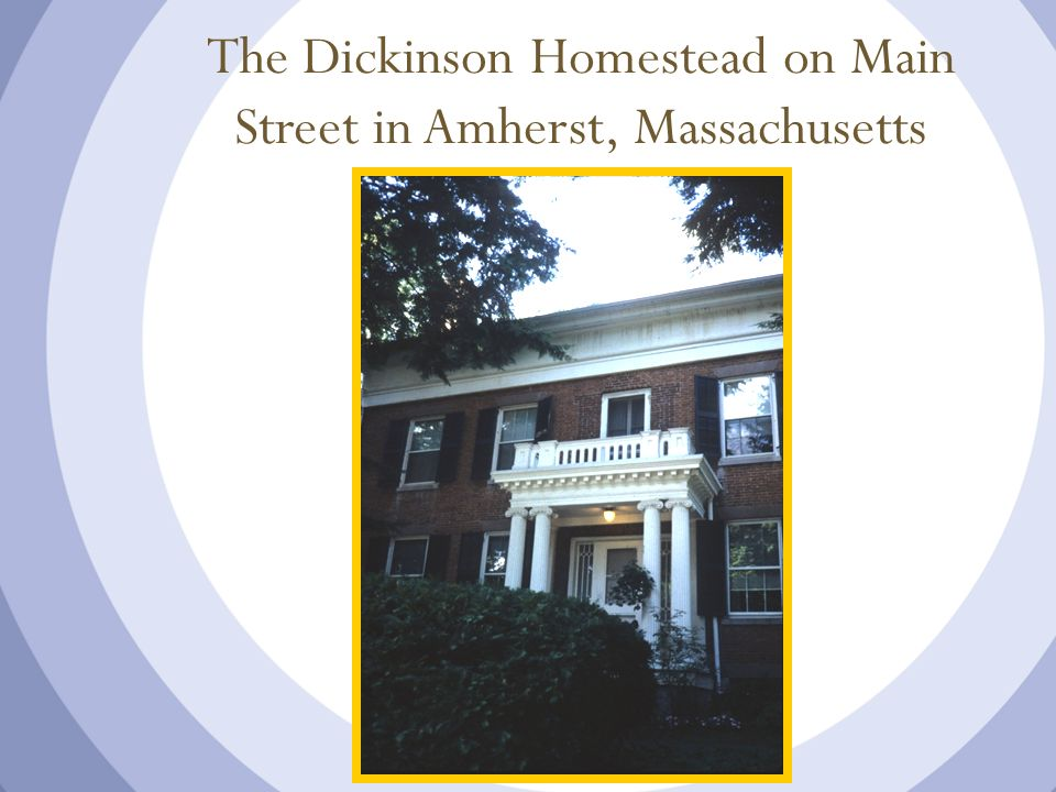 The Dickinson Homestead on Main Street in Amherst, Massachusetts