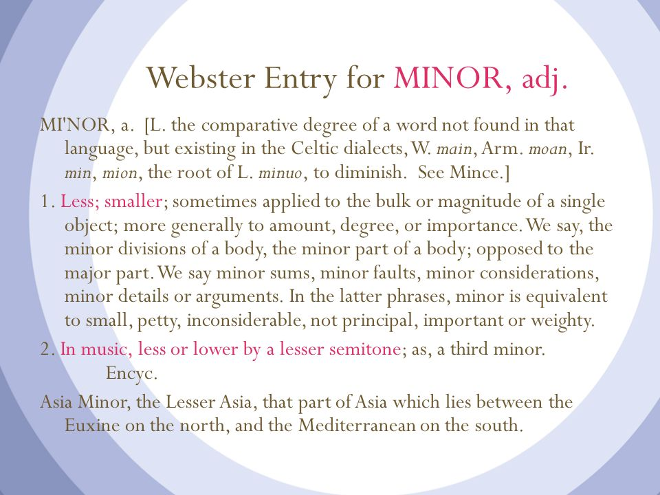 Webster Entry for MINOR, adj.