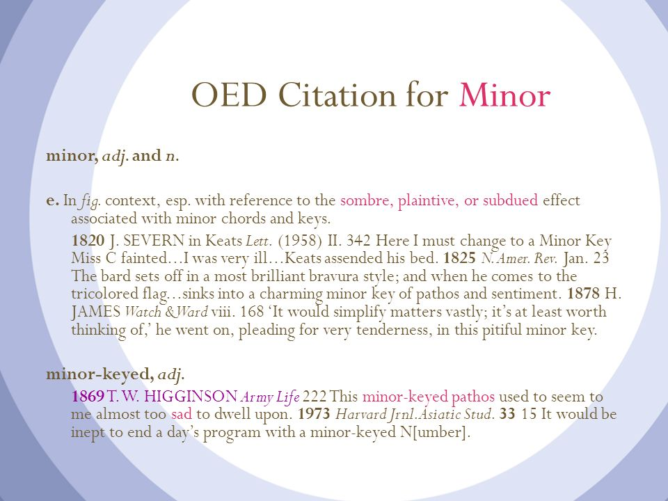 OED Citation for Minor minor, adj. and n.