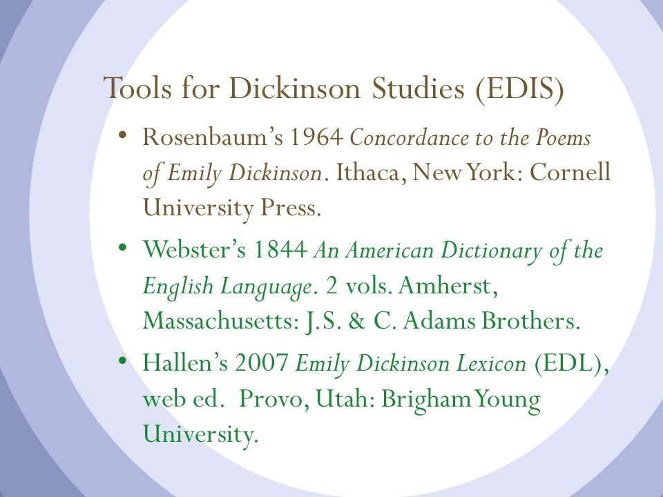 Tools for Dickinson Studies (EDIS)