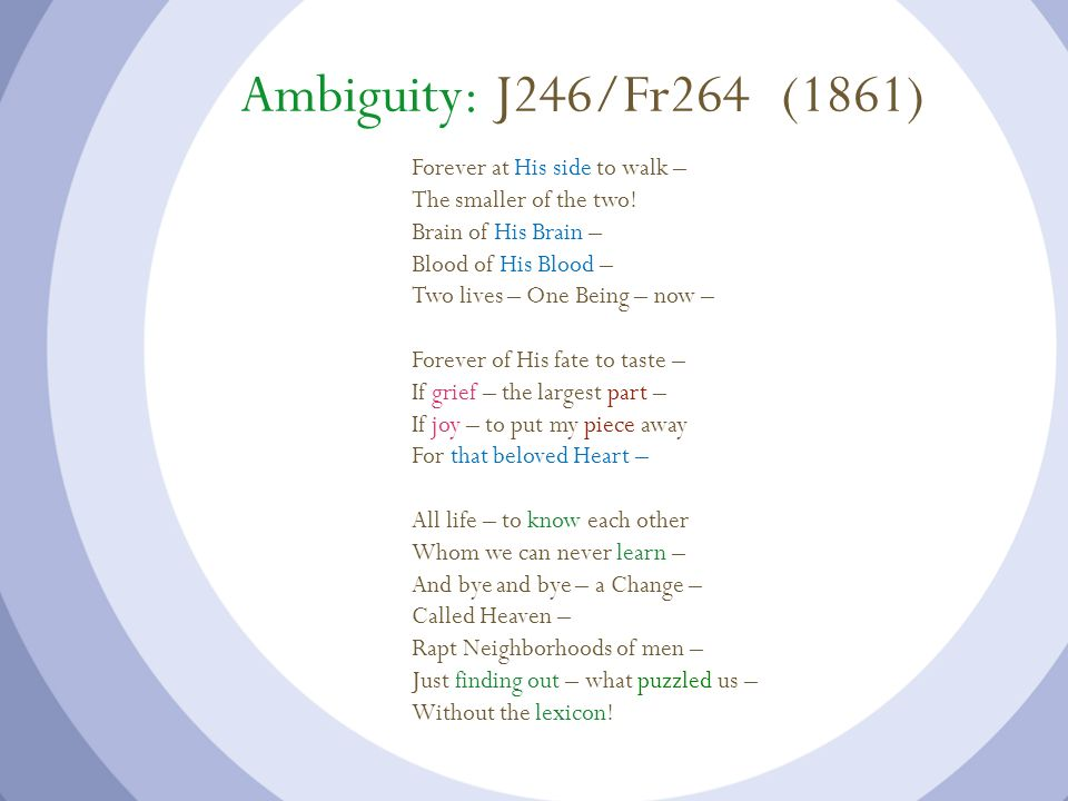 Ambiguity: J246/Fr264 (1861) Forever at His side to walk –