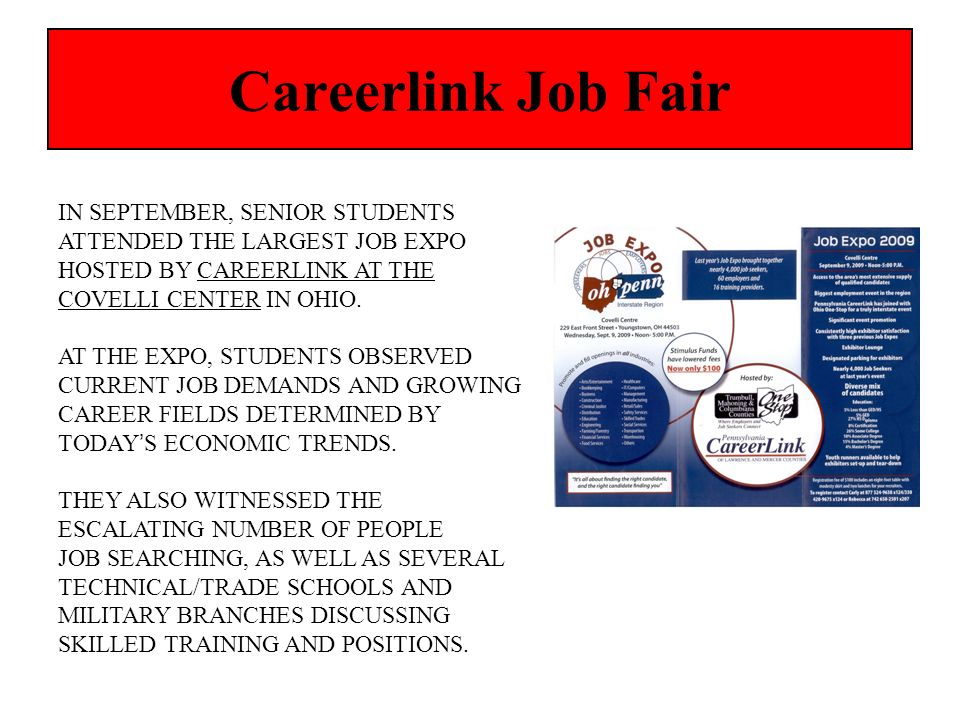 Careerlink Job Fair IN SEPTEMBER, SENIOR STUDENTS ATTENDED THE LARGEST JOB EXPO. HOSTED BY CAREERLINK AT THE.