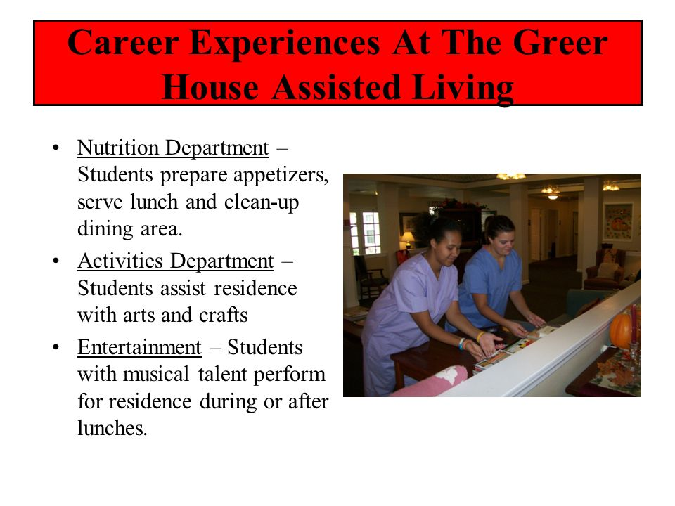Career Experiences At The Greer House Assisted Living