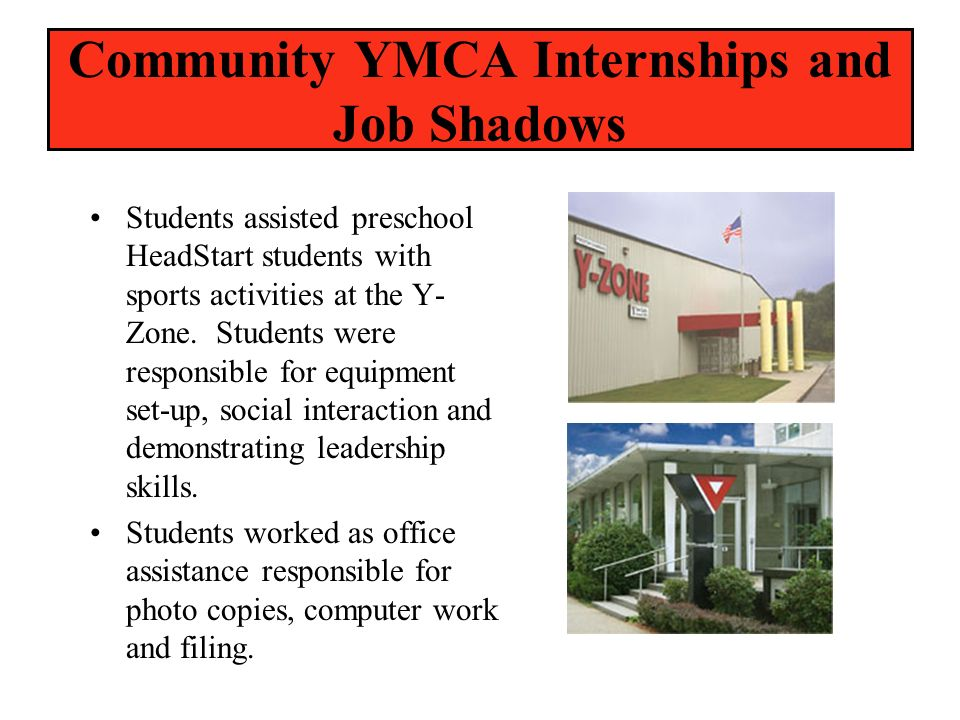 Community YMCA Internships and Job Shadows