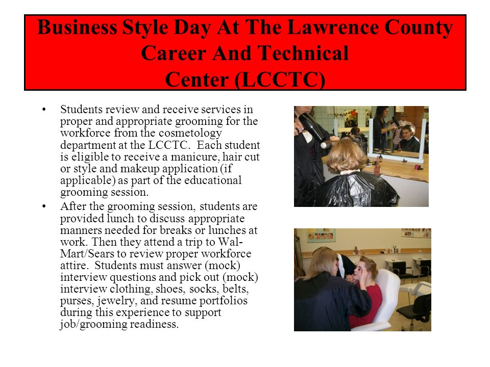 Business Style Day At The Lawrence County Career And Technical Center (LCCTC)