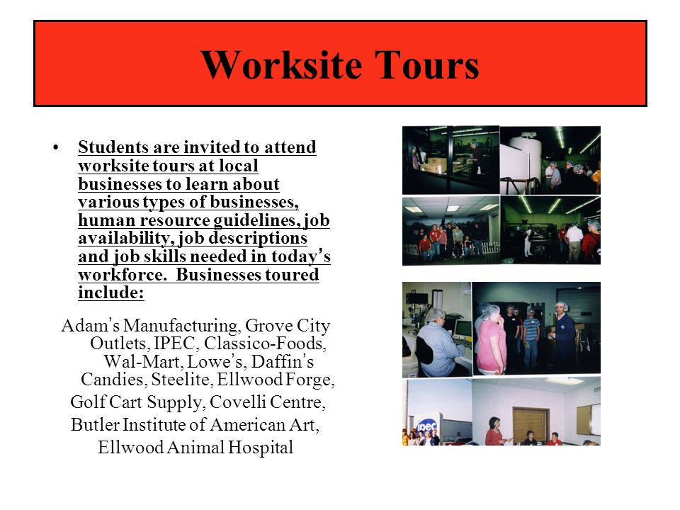 Worksite Tours