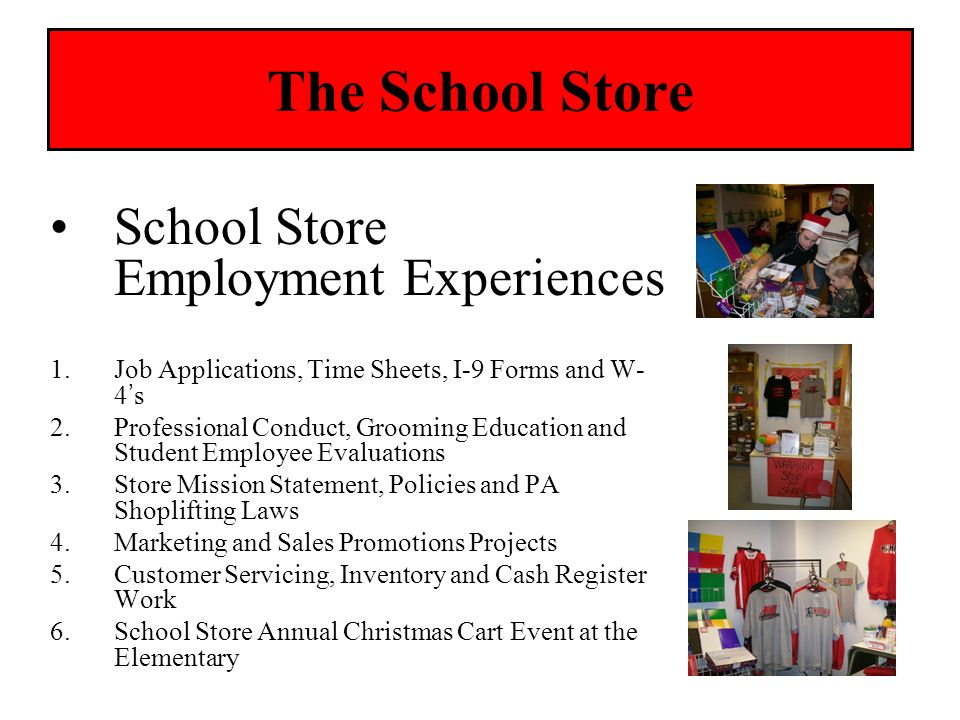 The School Store School Store Employment Experiences