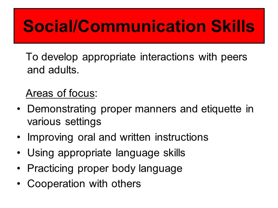 Social/Communication Skills