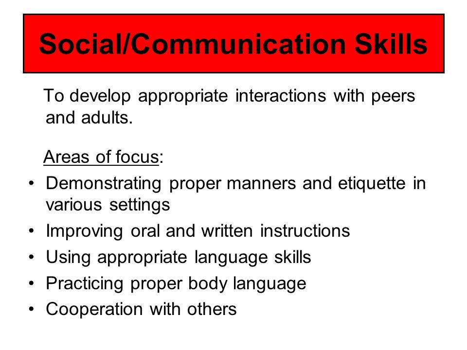 Social/Communication Skills