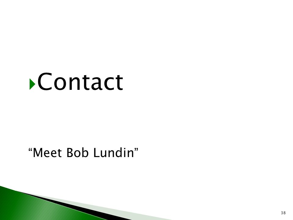 Contact Meet Bob Lundin