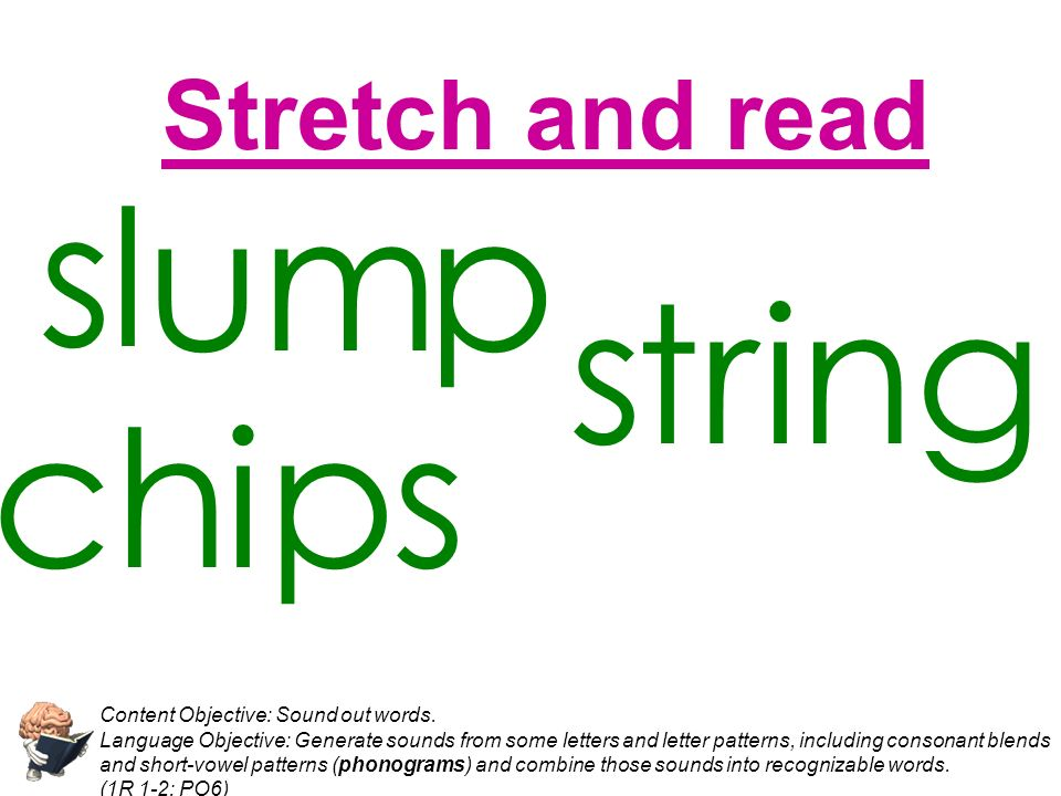 u s l m p s t r ing ch i p s Stretch and read