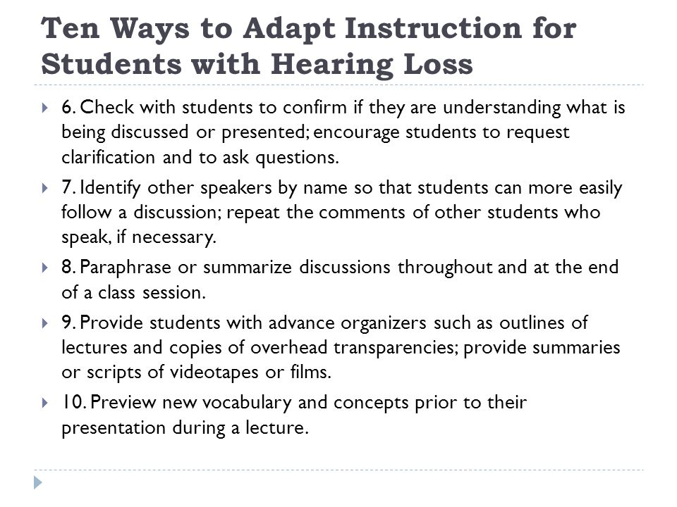 Ten Ways to Adapt Instruction for Students with Hearing Loss