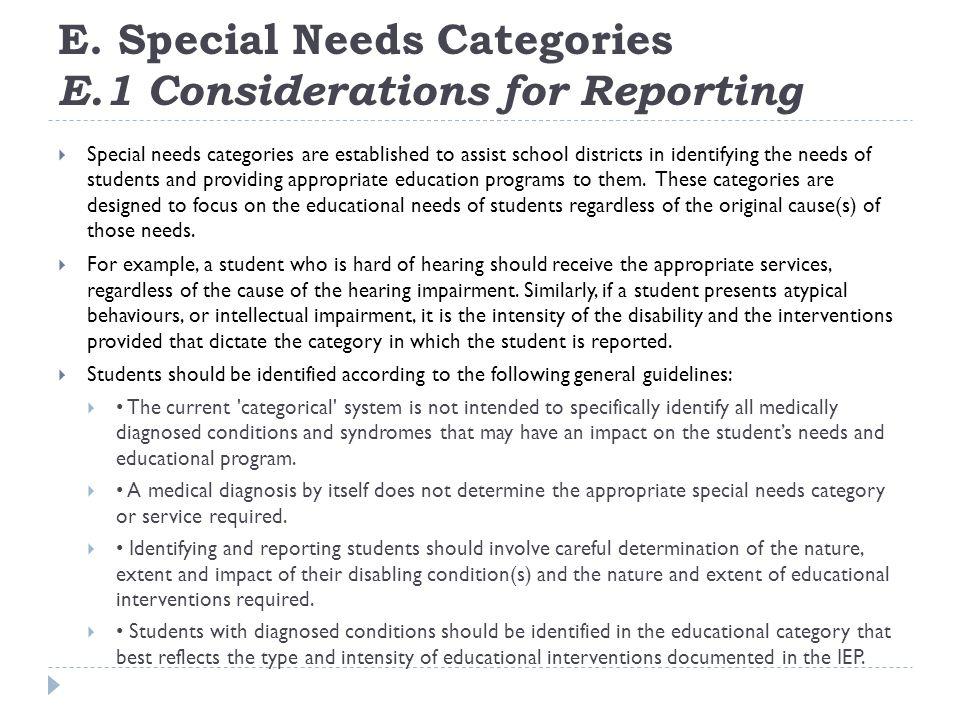 E. Special Needs Categories E.1 Considerations for Reporting