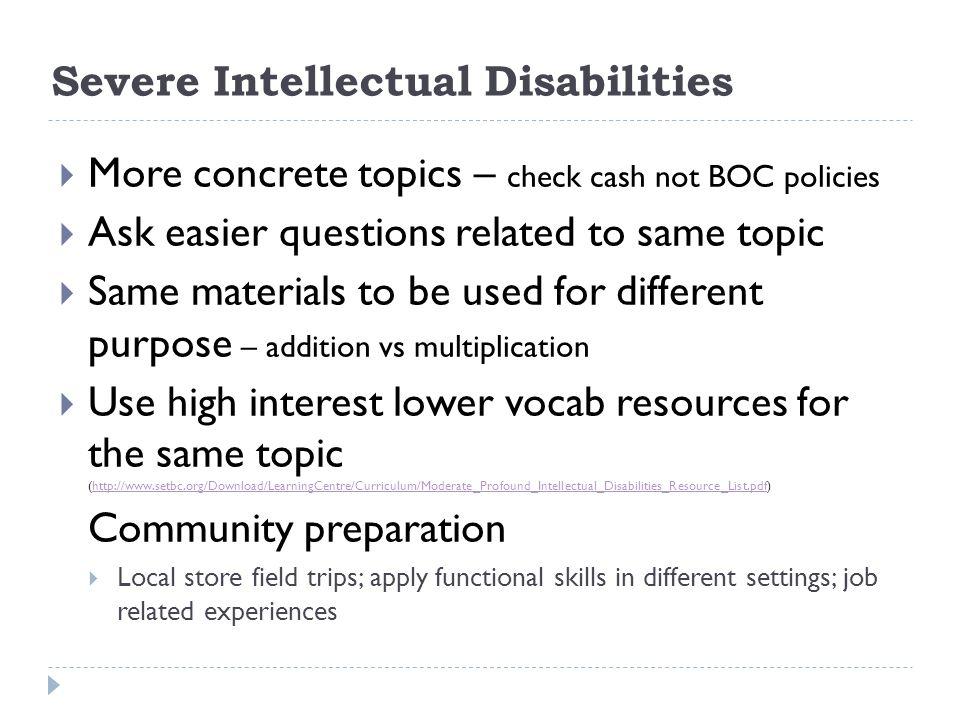 Severe Intellectual Disabilities