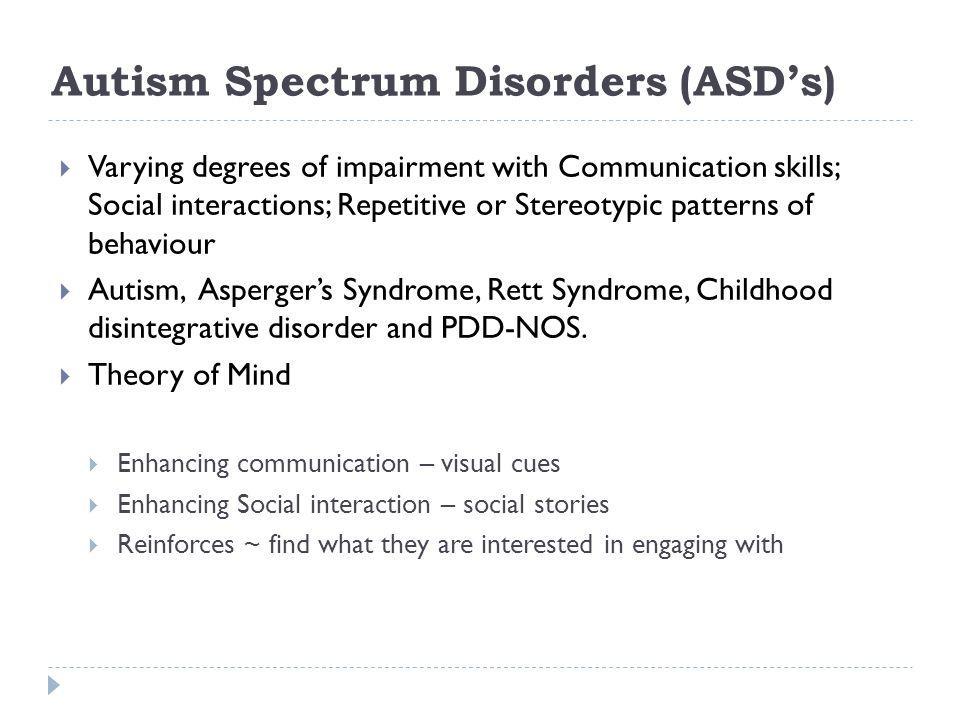 Autism Spectrum Disorders (ASD's)
