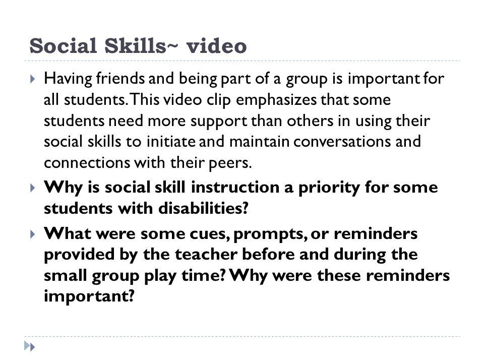 Social Skills~ video