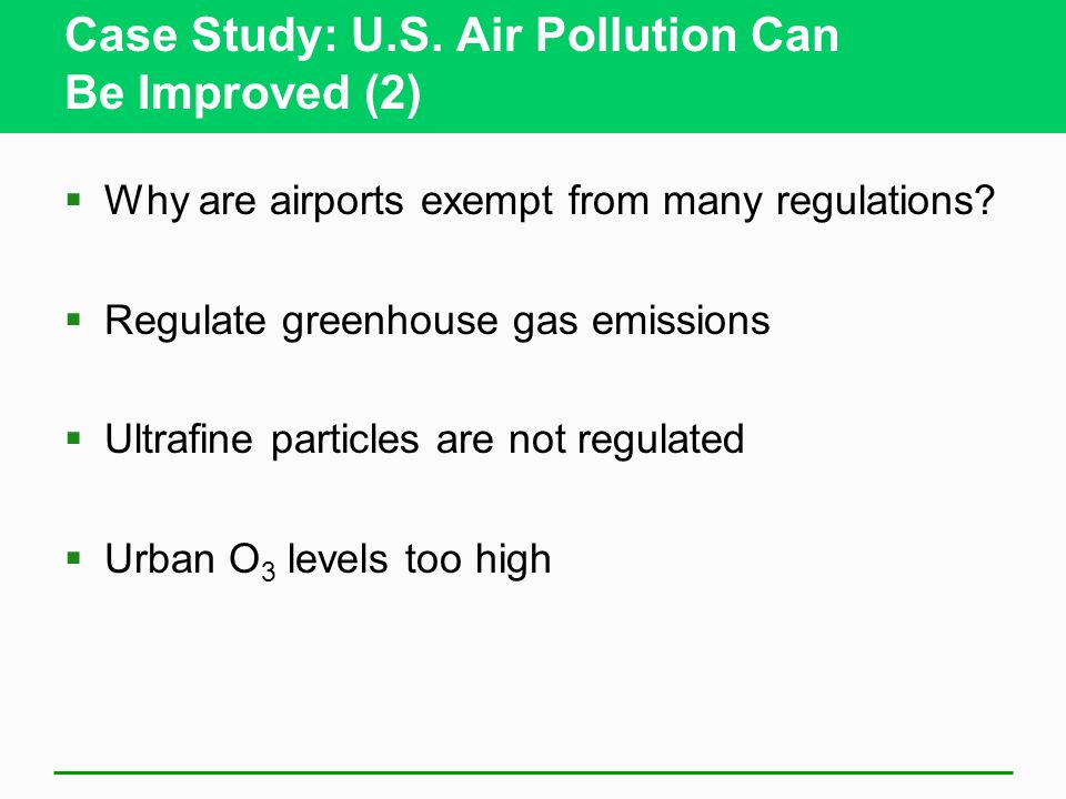 Case Study: U.S. Air Pollution Can Be Improved (2)