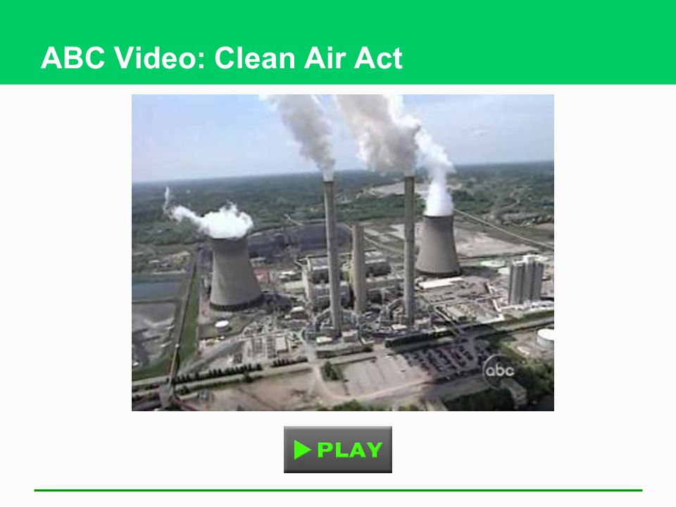 ABC Video: Clean Air Act