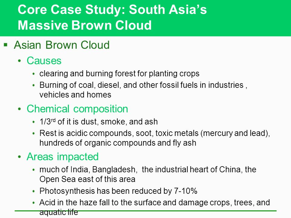 Core Case Study: South Asia's Massive Brown Cloud