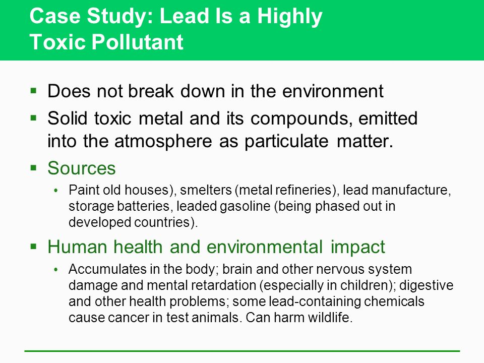 Case Study: Lead Is a Highly Toxic Pollutant