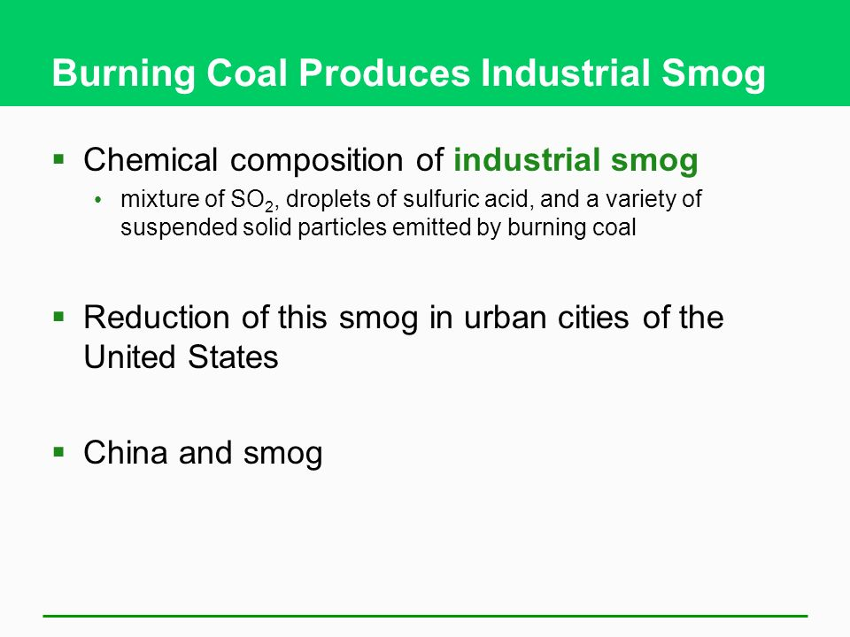 Burning Coal Produces Industrial Smog