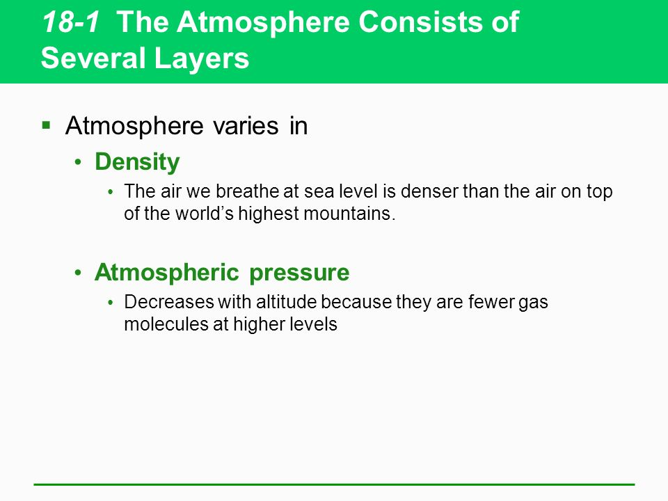 18-1 The Atmosphere Consists of Several Layers