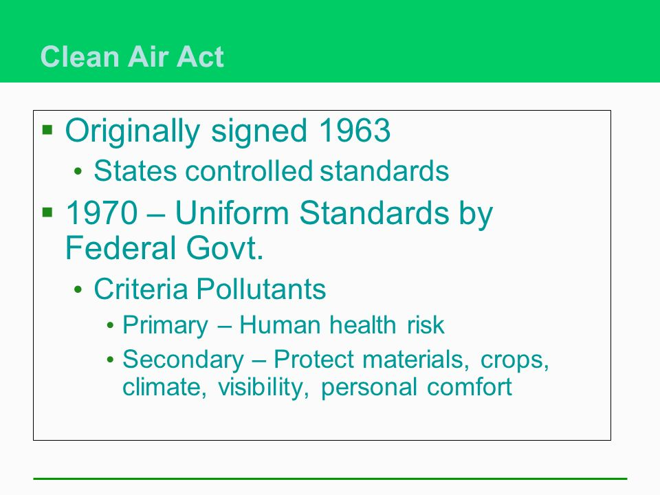 1970 – Uniform Standards by Federal Govt.
