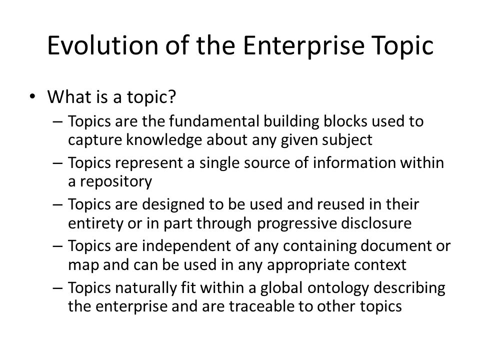 Evolution of the Enterprise Topic