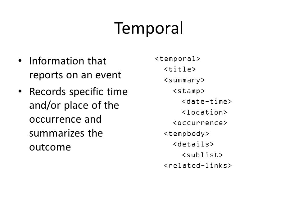 Temporal Information that reports on an event
