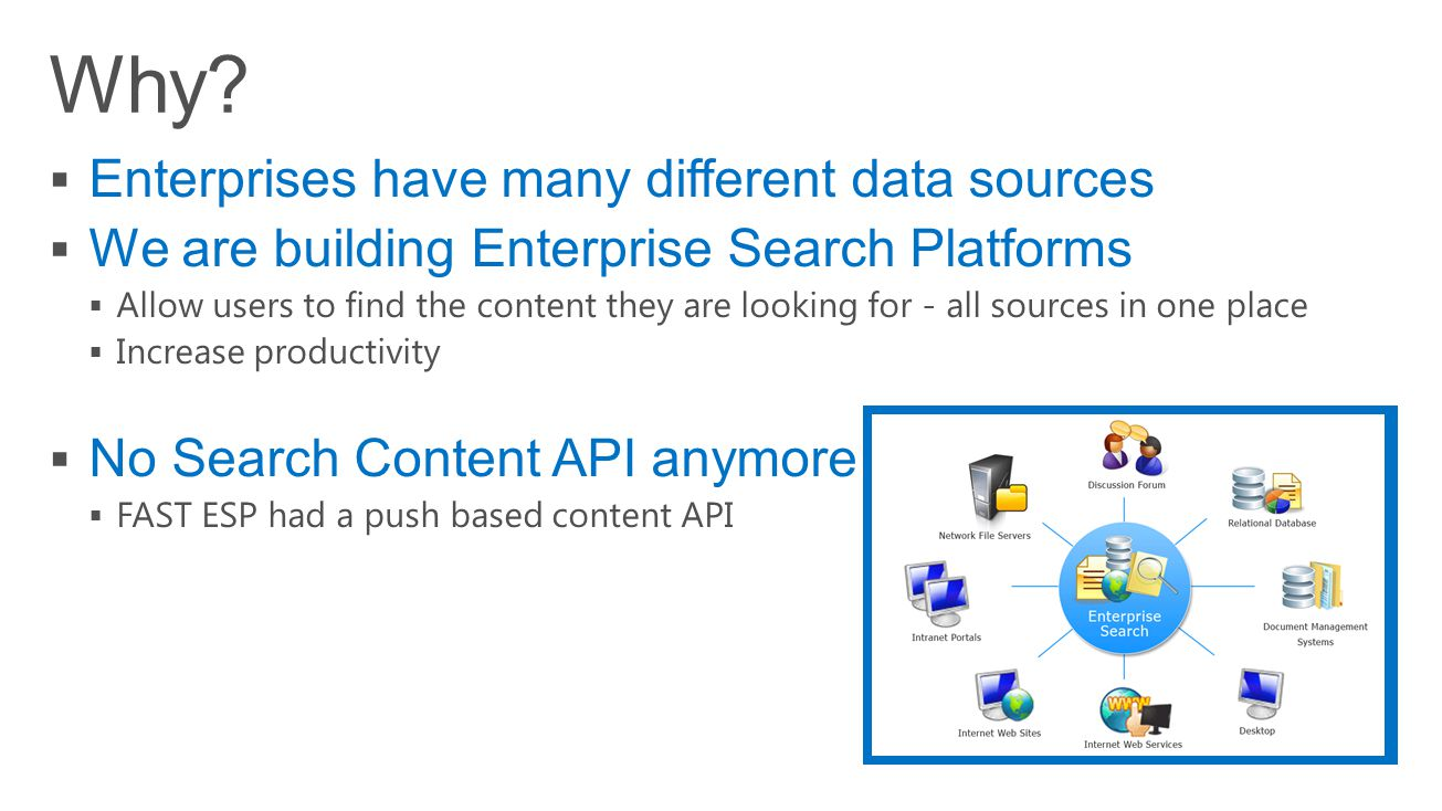 Why Enterprises have many different data sources