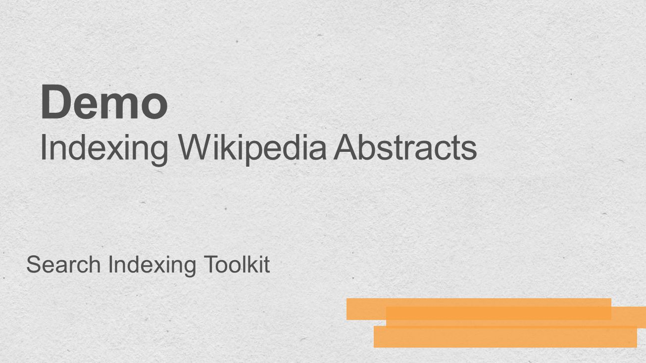 Demo Indexing Wikipedia Abstracts