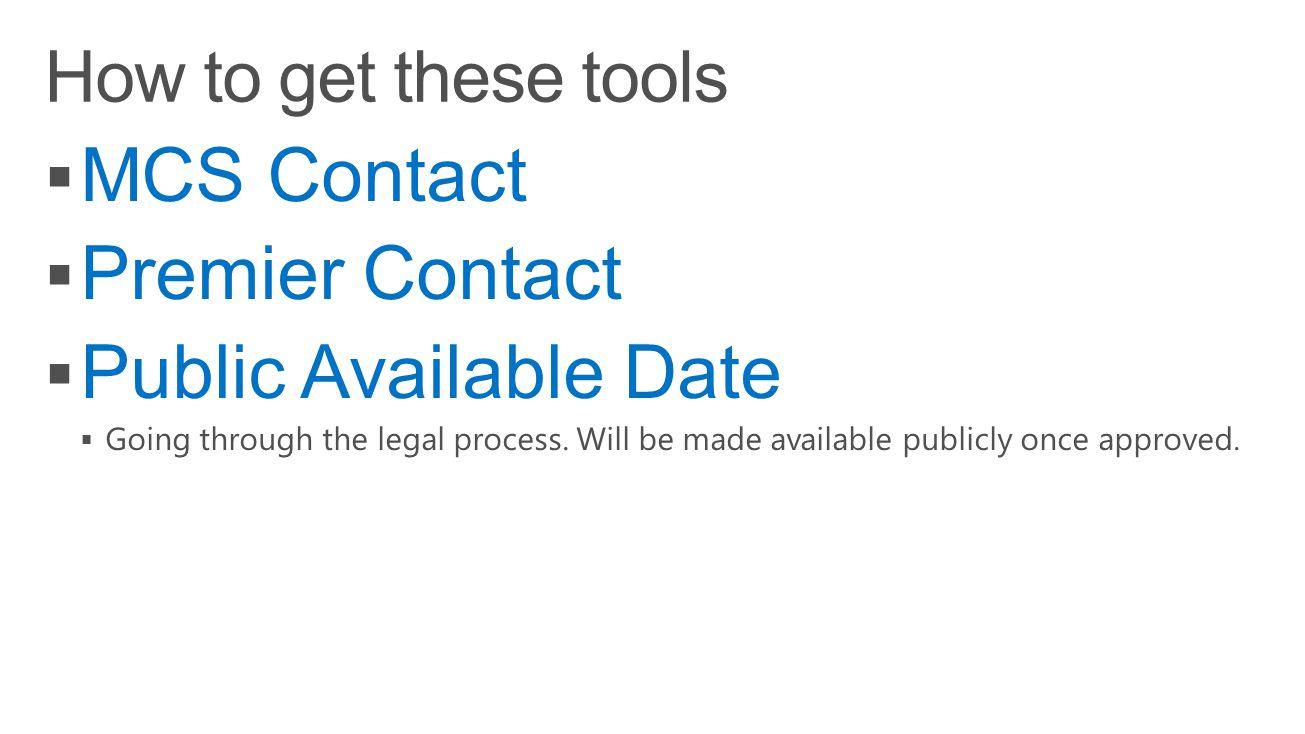 MCS Contact Premier Contact Public Available Date