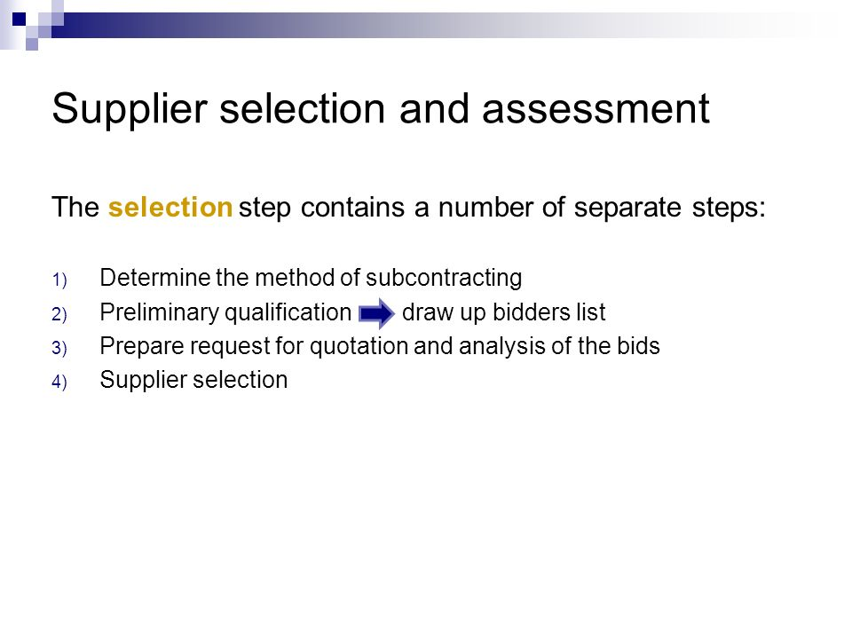 Supplier selection and assessment
