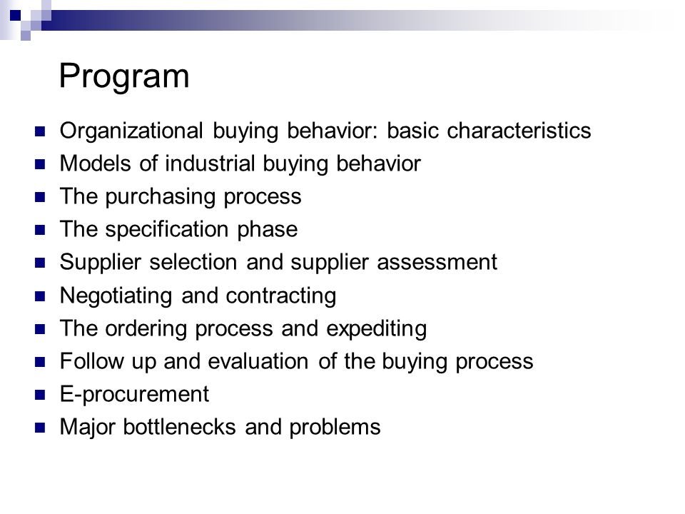 Program Organizational buying behavior: basic characteristics