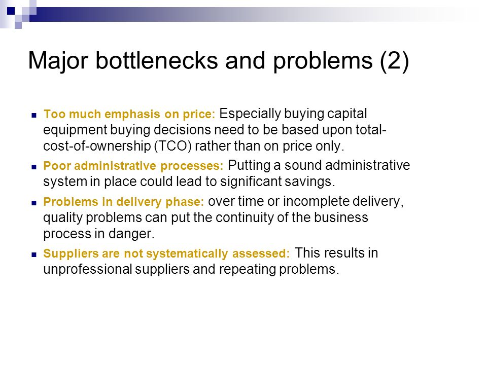 Major bottlenecks and problems (2)