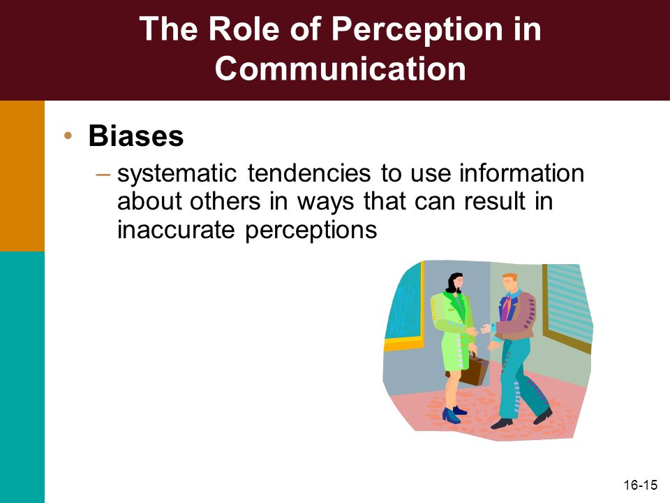 The Role of Perception in Communication