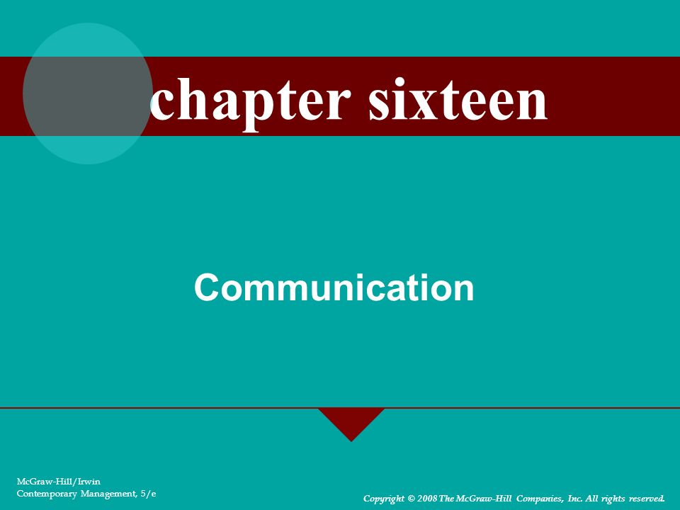 chapter sixteen Communication McGraw-Hill/Irwin