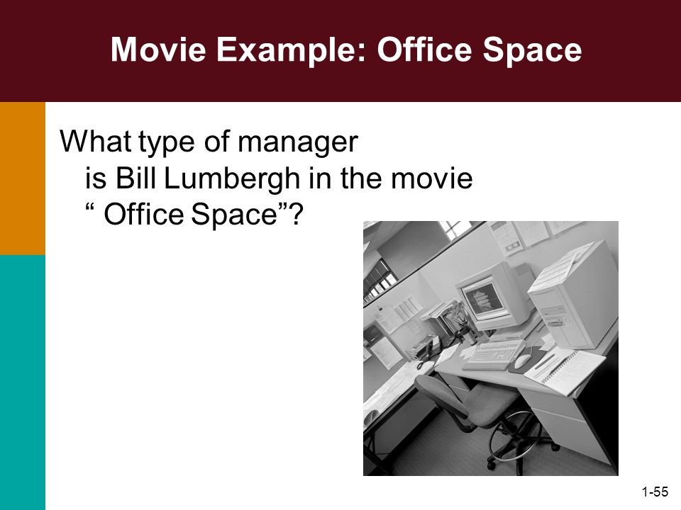 Movie Example: Office Space