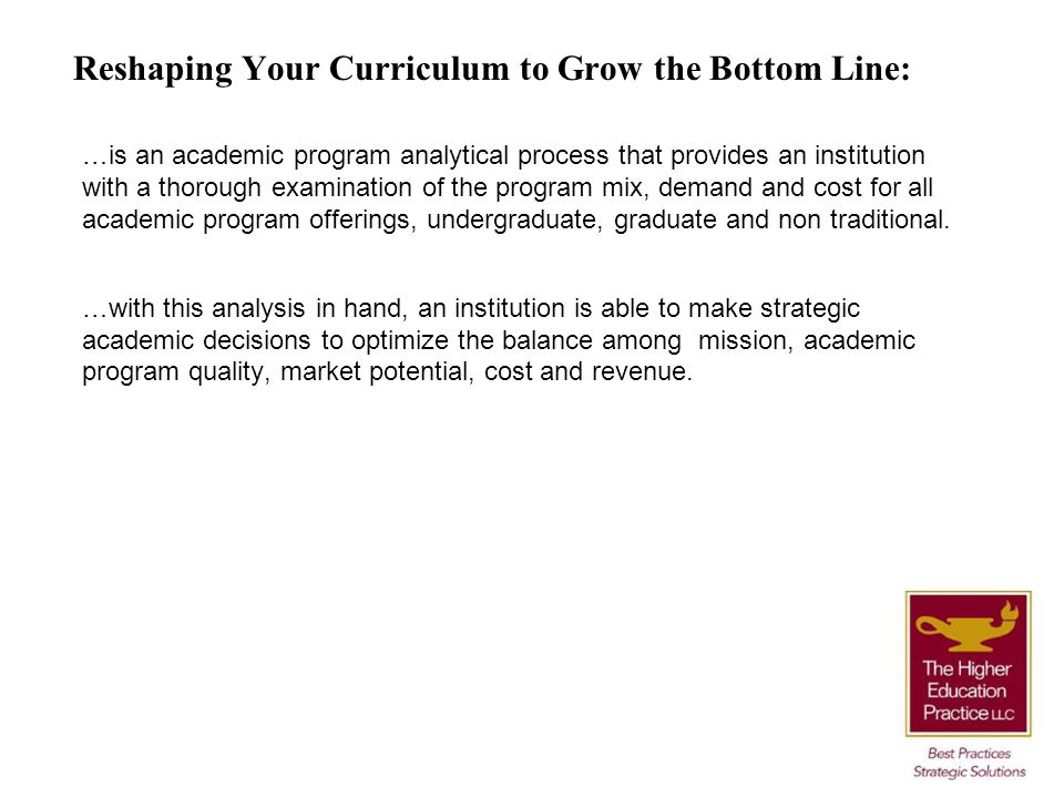 Reshaping Your Curriculum to Grow the Bottom Line: