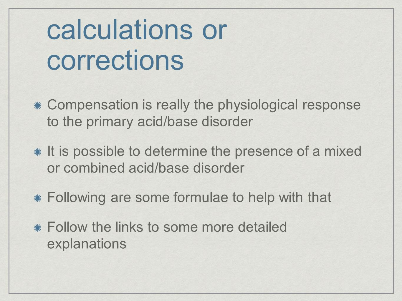 calculations or corrections