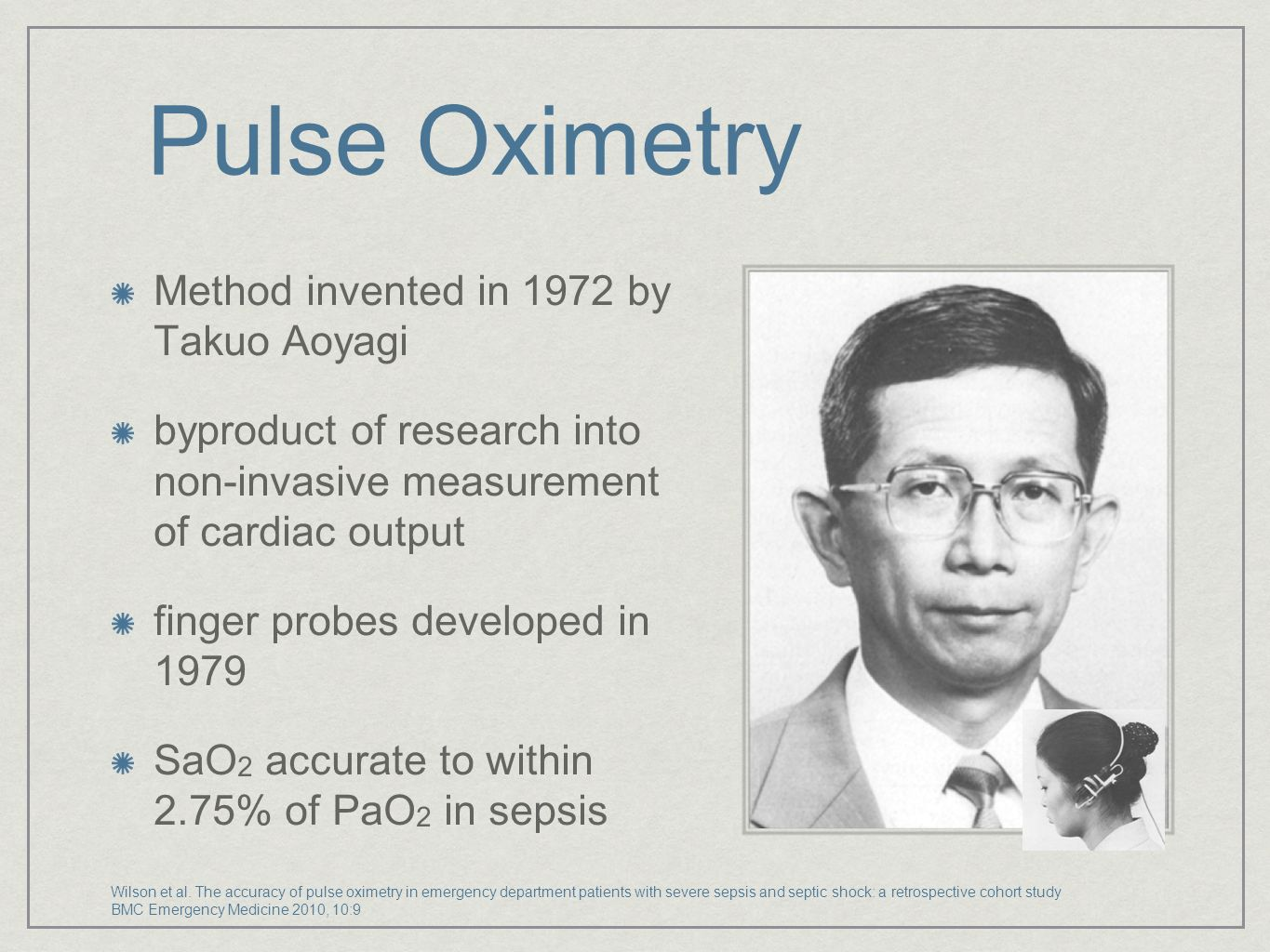 Pulse Oximetry Method invented in 1972 by Takuo Aoyagi