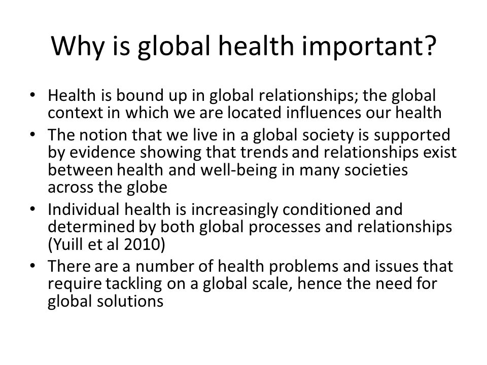 Why is global health important