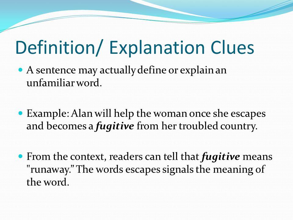 Definition/ Explanation Clues