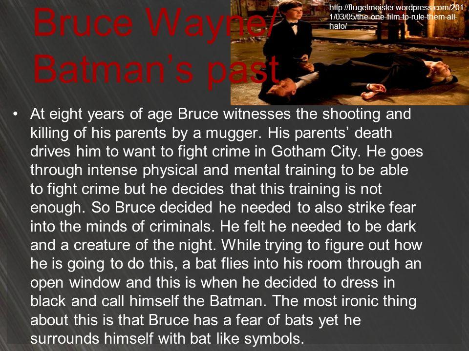 Bruce Wayne/ Batman's past