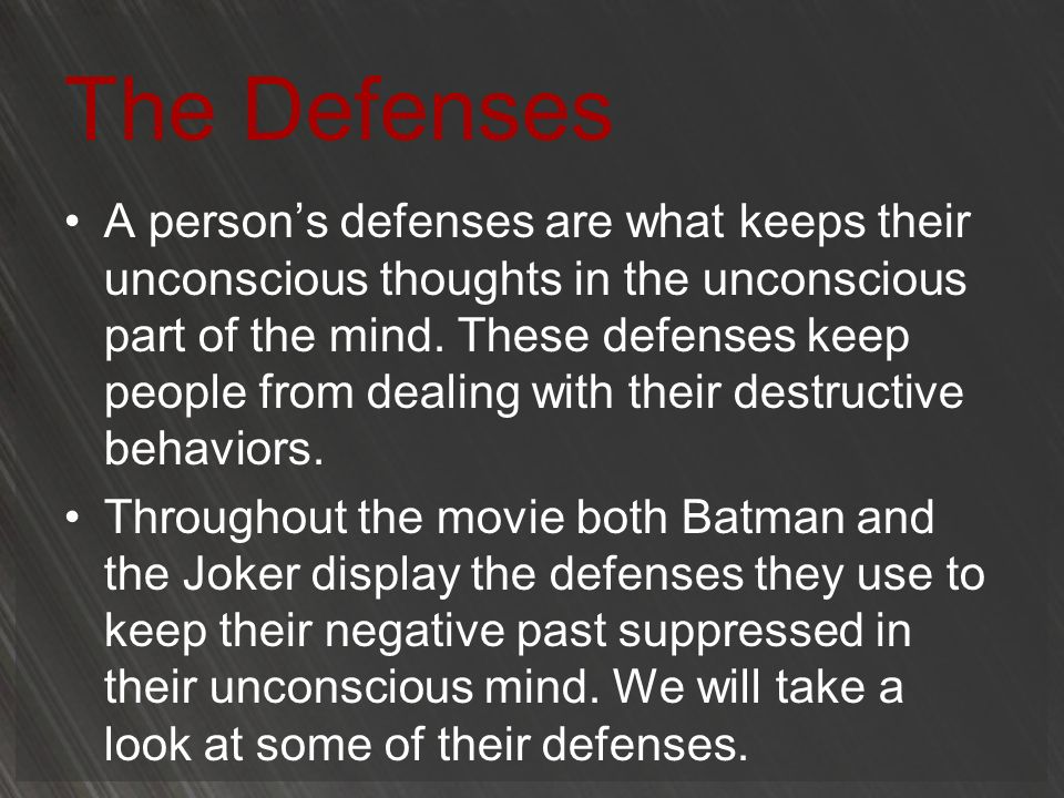 The Defenses