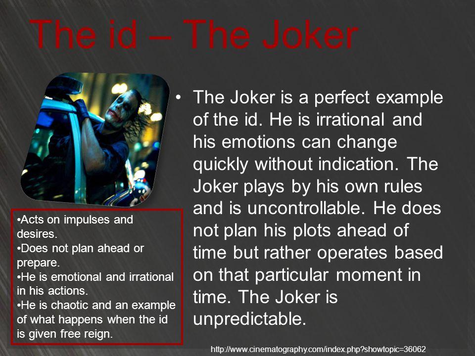 The id – The Joker