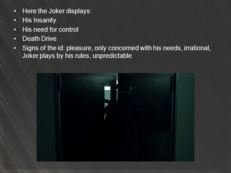 Here the Joker displays: